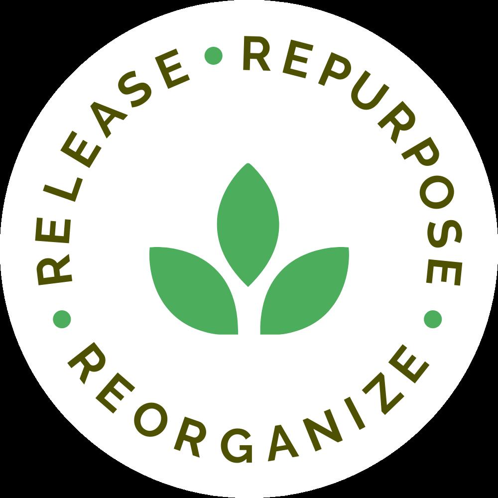 Release Repurpose Reorganize