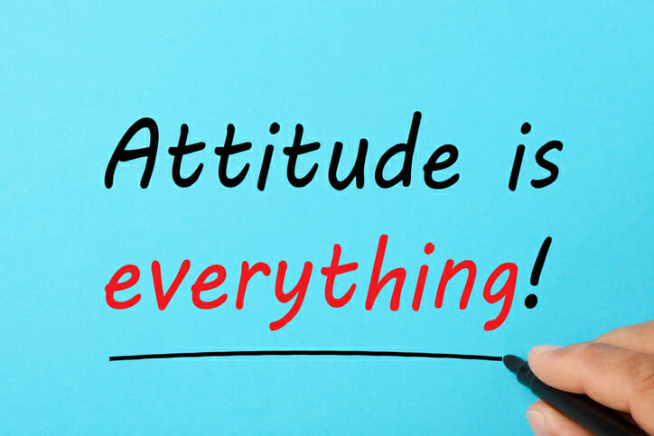 Change your attitude; attitude is everything sign